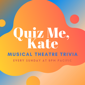 """42nd Street Moon: """"Quiz Me, Kate"""" Musical Theatre Online Trivia"""
