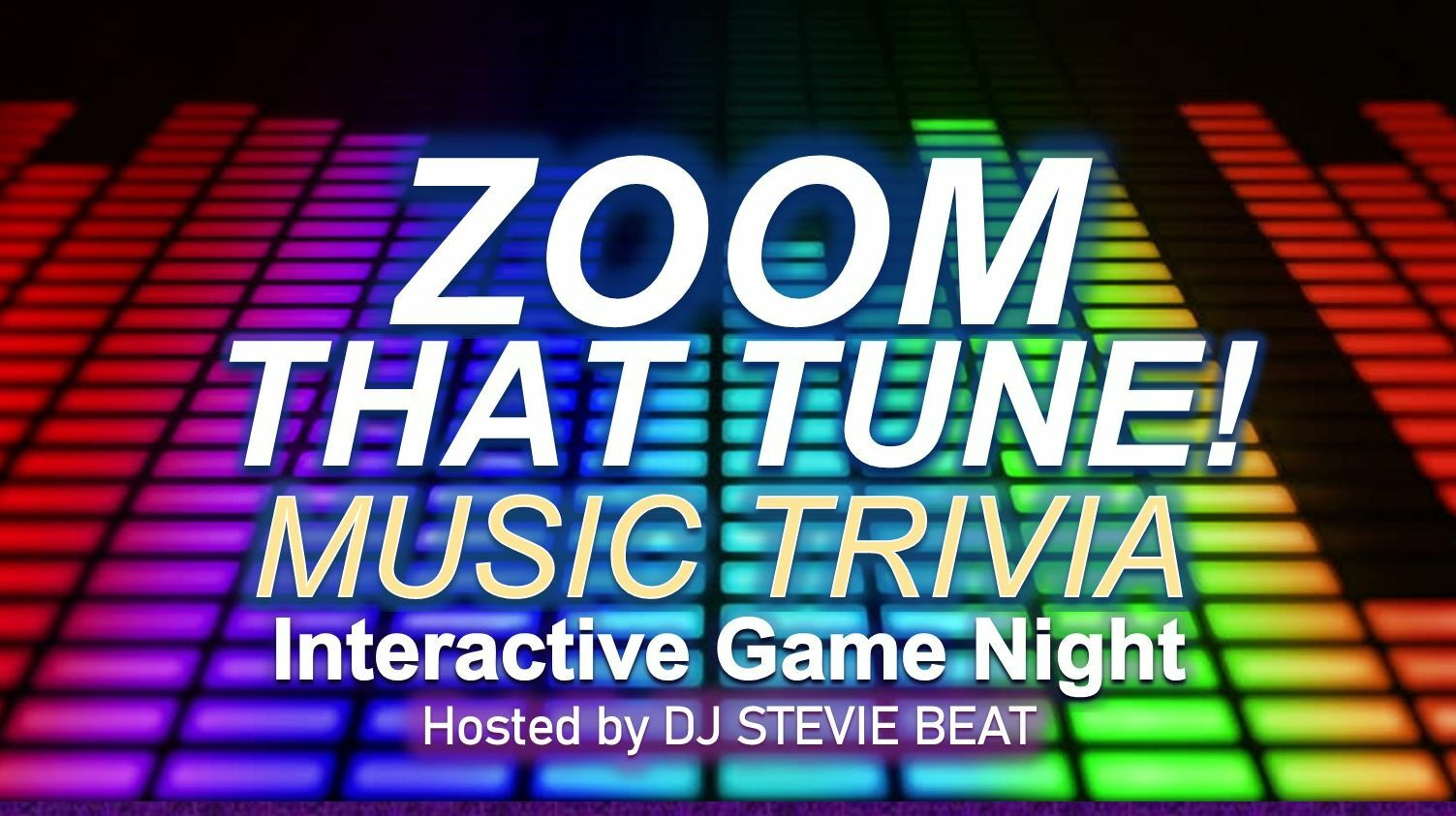 Big Gay Zoom That Tune Interactive Game Show -- Online