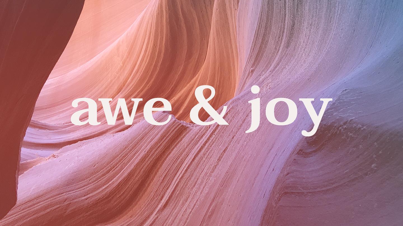 """Awe & Joy"" -- Online Performance"