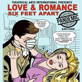 "Love and Romance -- Six Feet Apart"": Livestream Fundraiser"