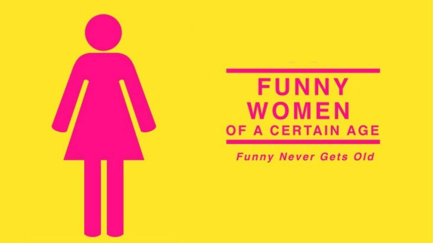 """""""Funny Women of a Certain Age"""": Online Event"""
