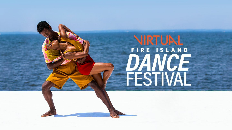Virtual Fire Island Dance Festival