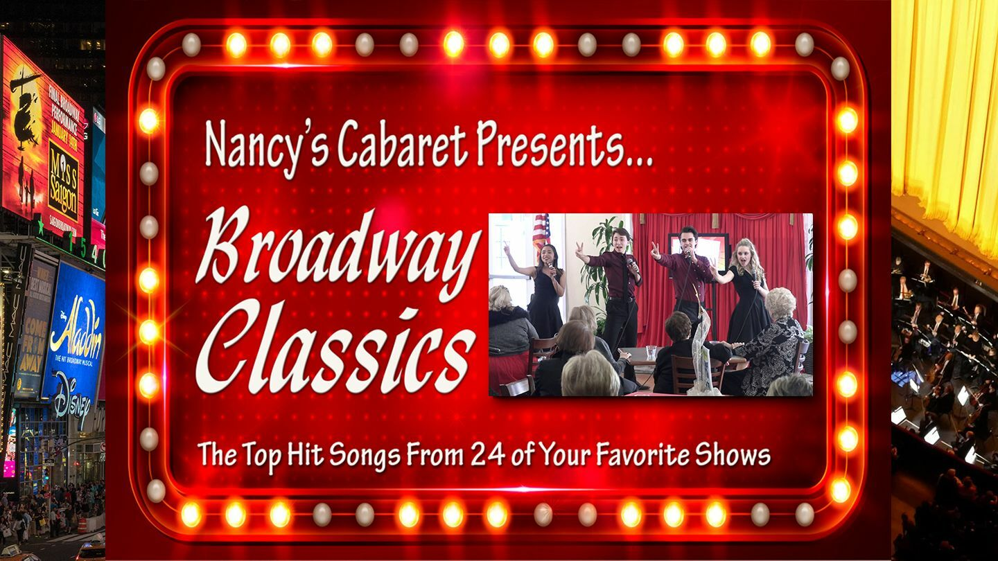 """""""Broadway Classics Online"""" Presented by Nancy's Cabaret"""