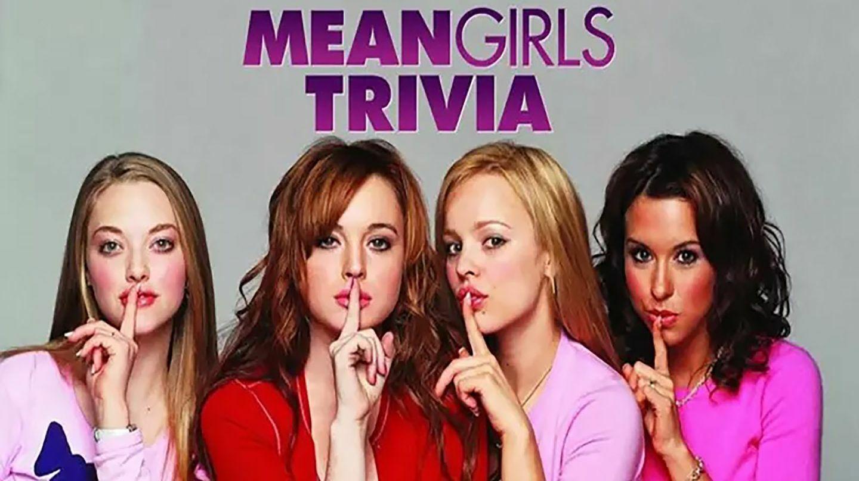 """""""Mean Girls"""" Online Trivia"""