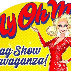 MyOhMy Drag Show Extravaganza