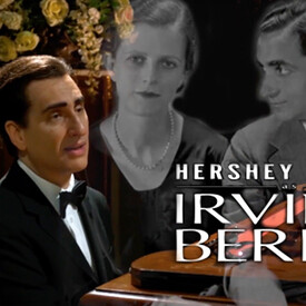 "Hershey Felder as Irving Berlin"" -- A Recording of the Live-Streamed Musical Event"