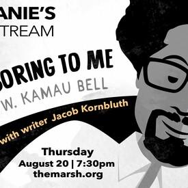 Stephanie's MarshStream with Jacob Kornbluth -- Online