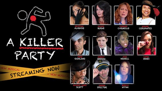 """A Killer Party"": A Murder Mystery Musical -- Online"