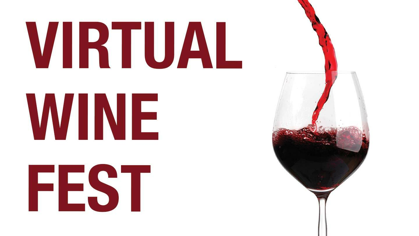 Virtual Wine Fest: Taste, Learn, Enjoy and UnWINE