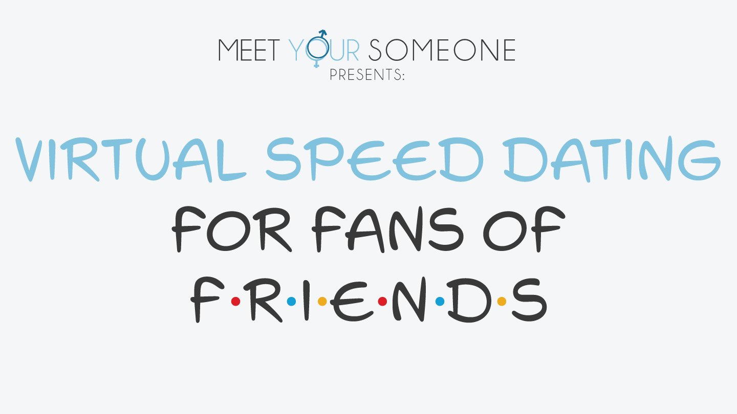 """Virtual Speed Dating for Fans of """"Friends"""" - Chicago"""
