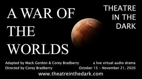"""""""A War of the Worlds:"""" Live Virtual Audio Drama"""