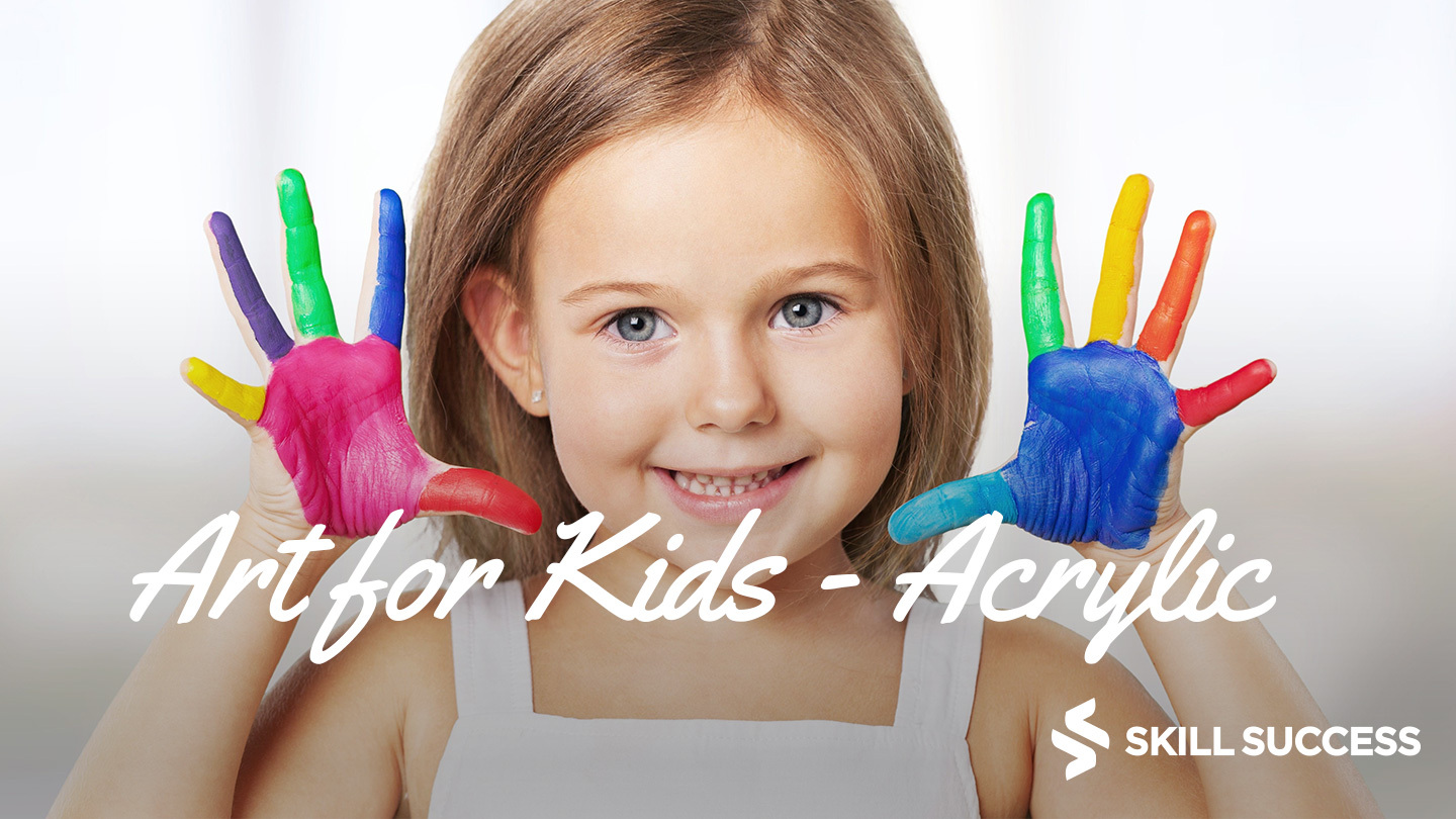 Art For Kids: Learn To Paint Acrylic Paintings -- Online