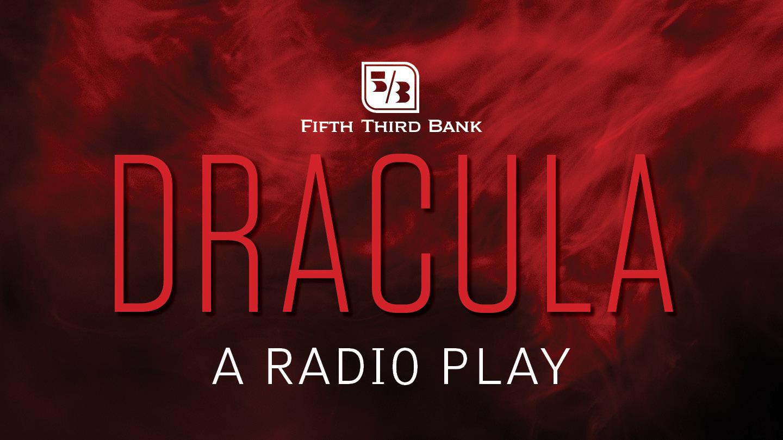 """Dracula: A Radio Play"" -- Online"