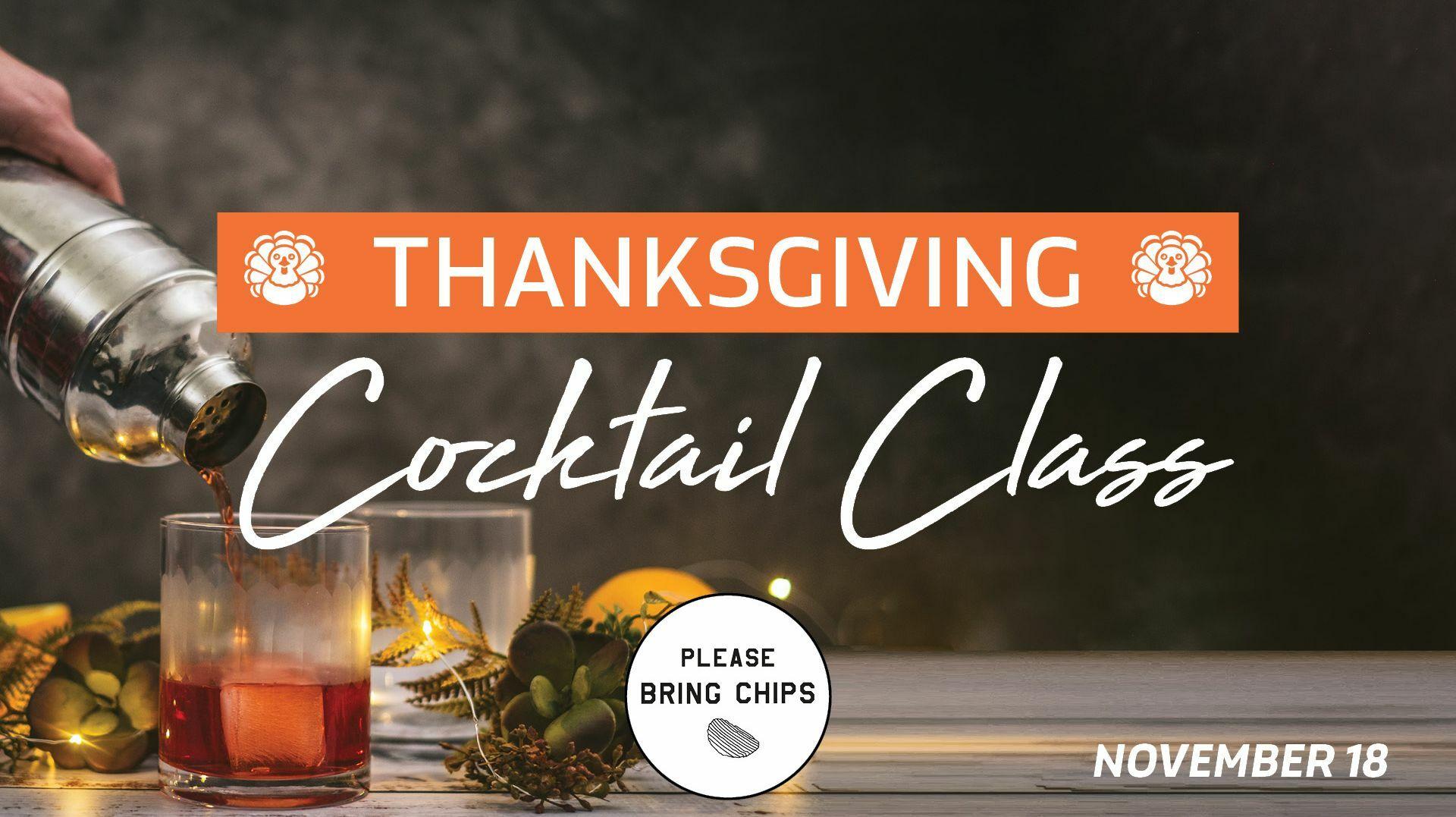 Virtual Cocktail Class: Thanksgiving Theme