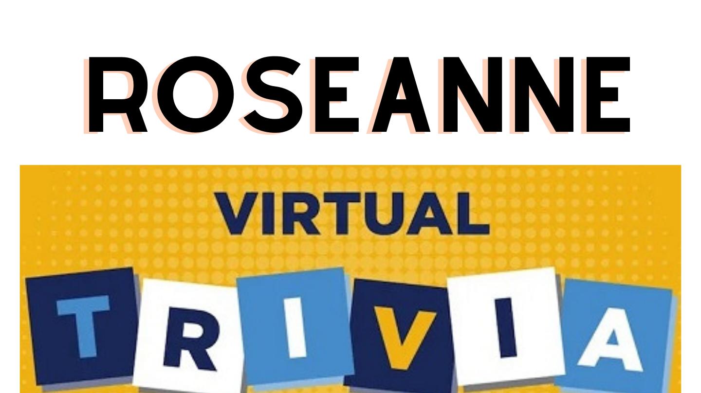 """Roseanne"" Trivia -- Online"