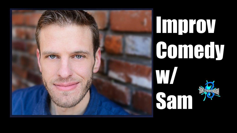 Long Form Improv Comedy with Sam Van Wyk -- Online Class