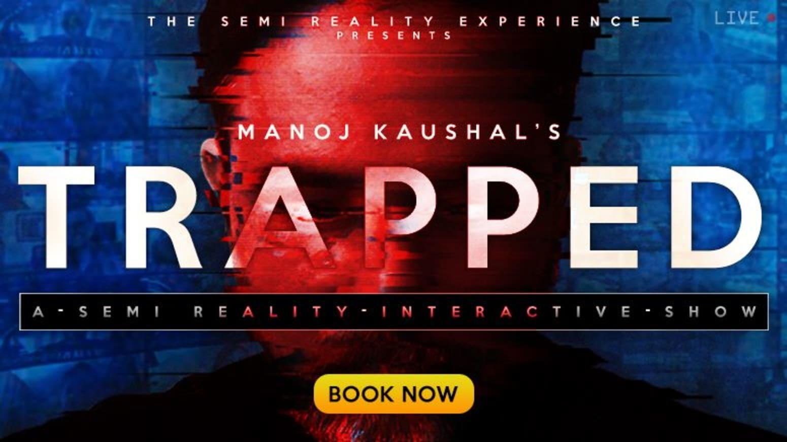 """""""TRAPPED"""": A Semi-Reality Interactive Show"""