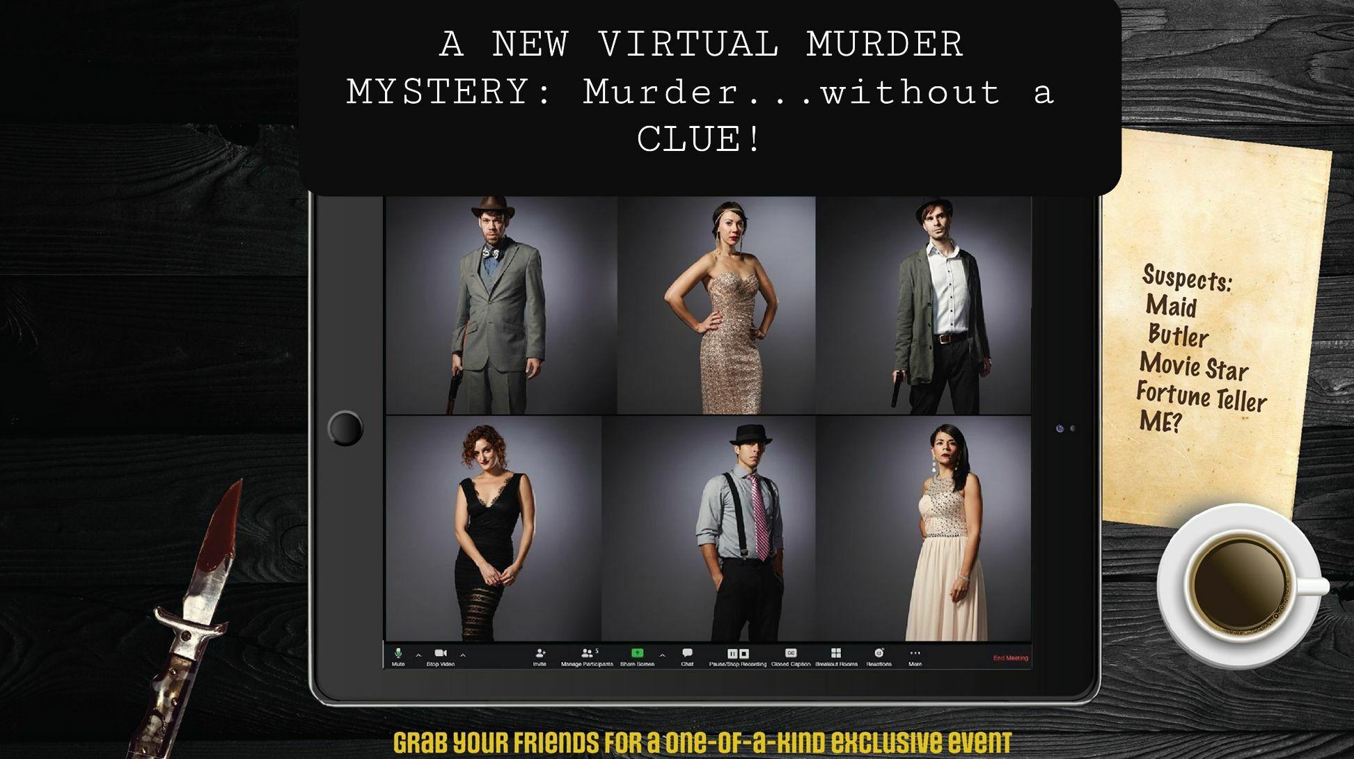 Virtual Interactive Murder Mystery Show