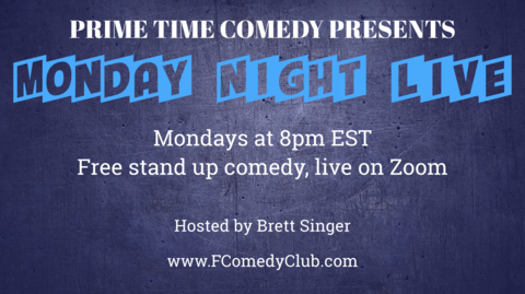 """""""Monday Night Live"""" Stand Up Comedy -- Online"""