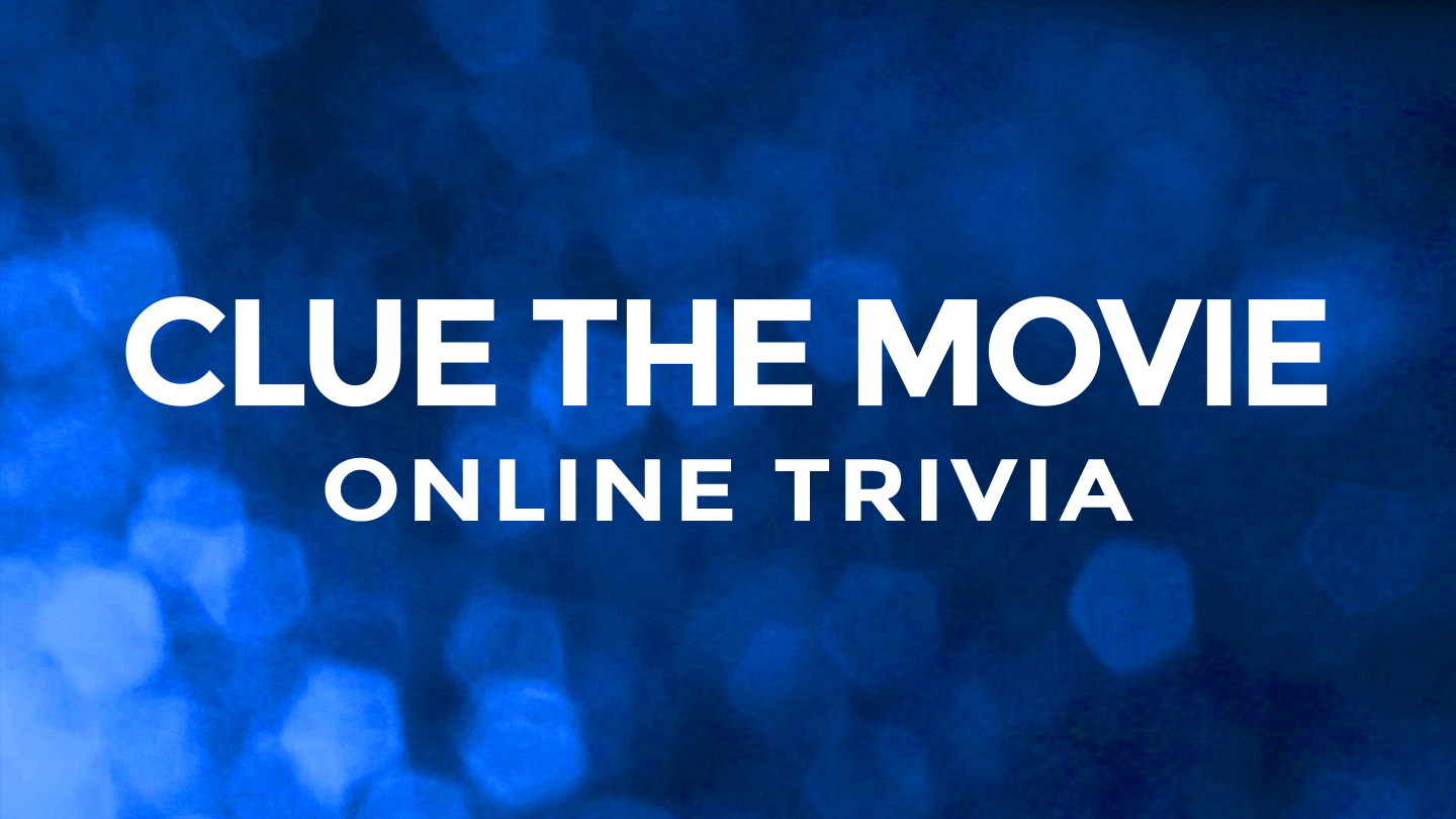 """""""Clue"""" the Movie Trivia With Live Host -- Online"""