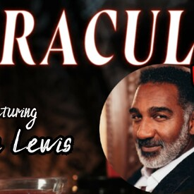 "Dracula"": Live Immersive Audio Experience"