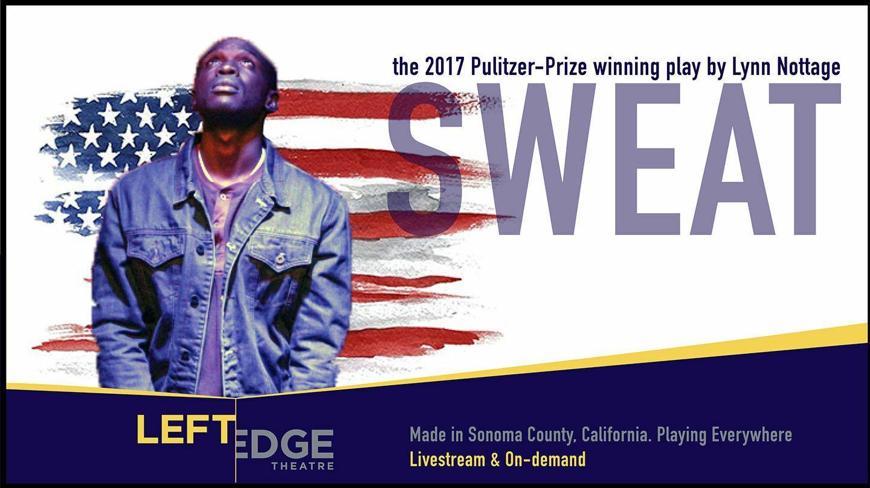 """Sweat"" by Lynn Nottage: Winner 2017 Pulitzer Prize for Drama -- Online"