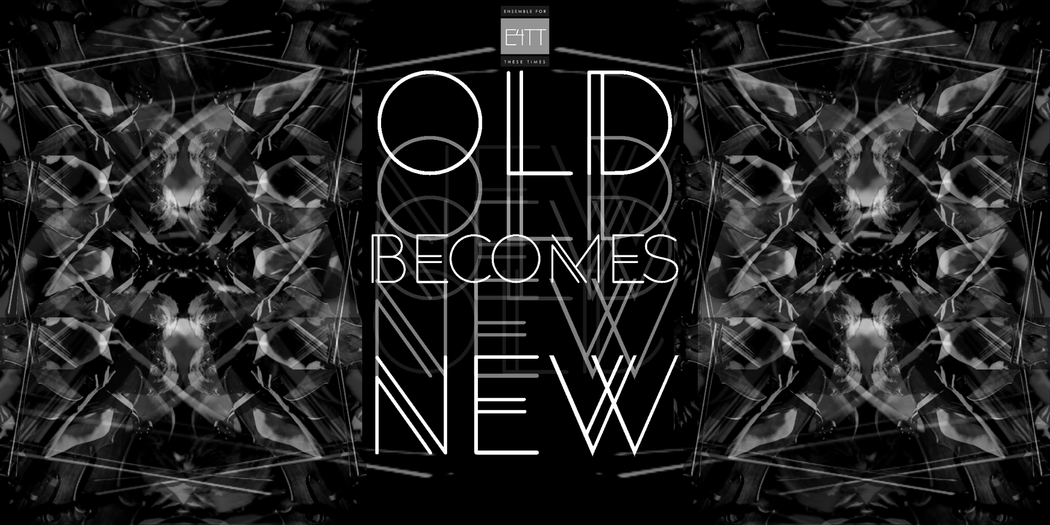 Old Becomes New - Online Concert