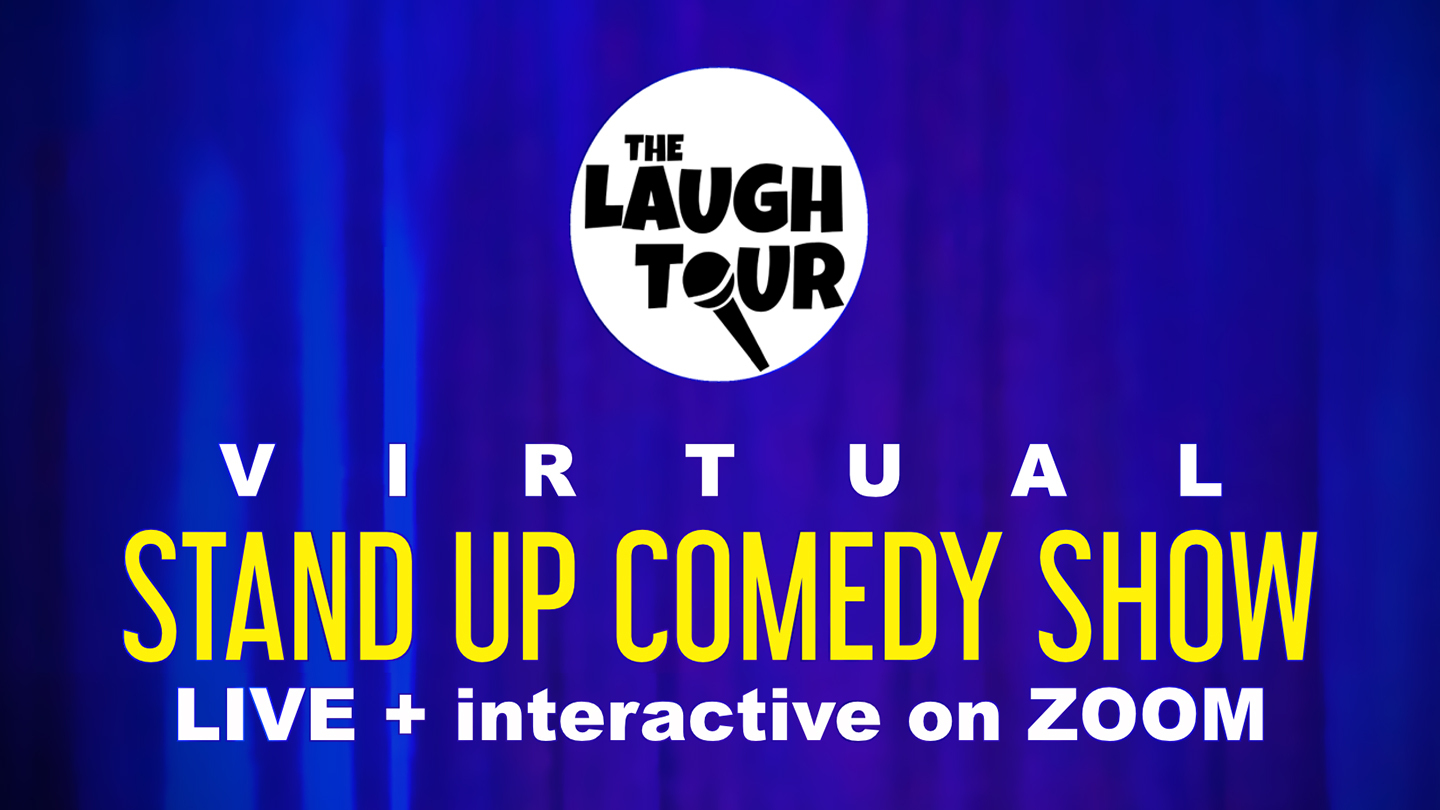 The Laugh Tour: Virtual Stand-Up Comedy Show