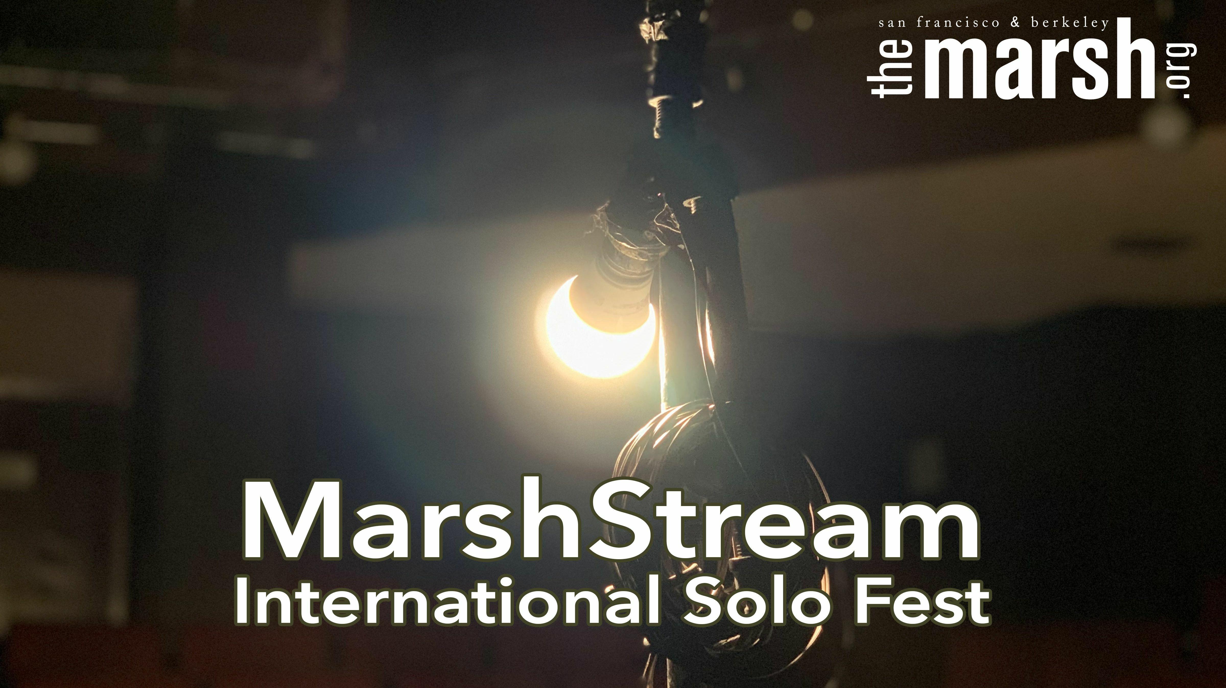 MarshStream International Solo Fest Online Archive