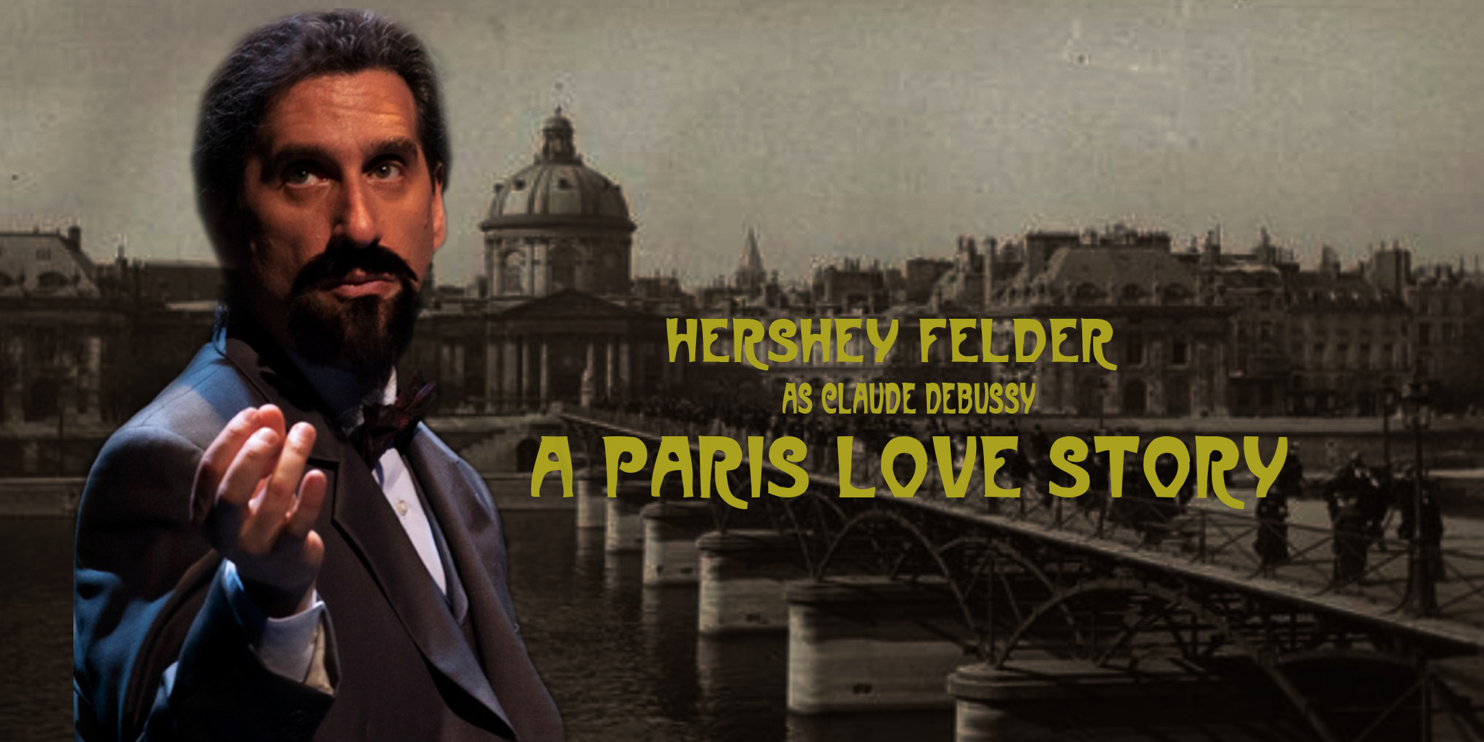 """Hershey Felder as Claude Debussy in """"A Paris Love Story"""" -- A Recording of the Live-Streamed Musical Event from Florence"""