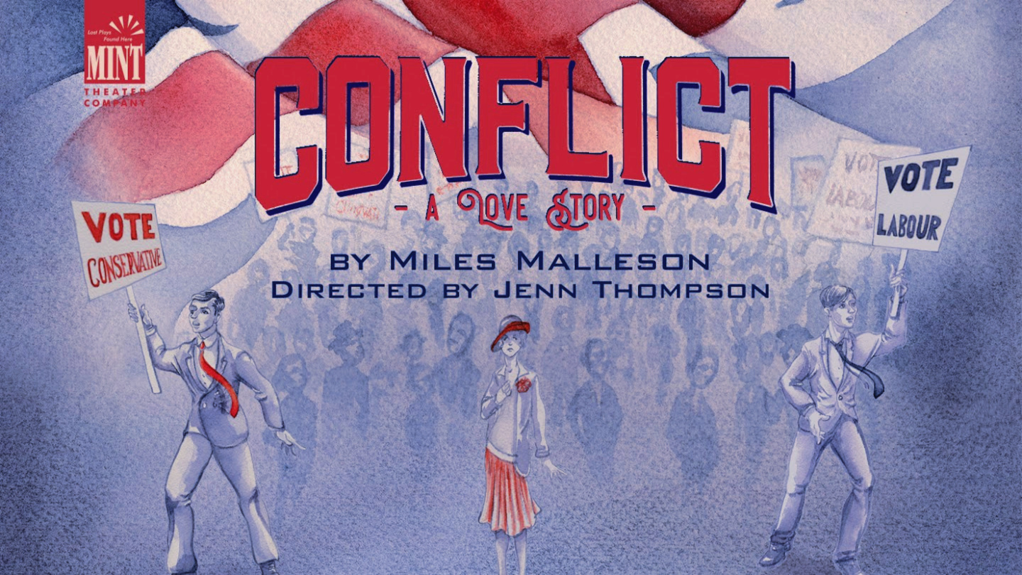 """Mint Theater Company presents """"Conflict"""" -- Online"""