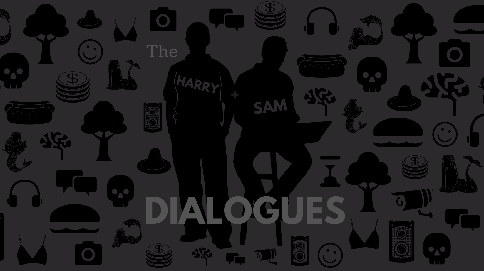 The Harry and Sam Dialogues - Online
