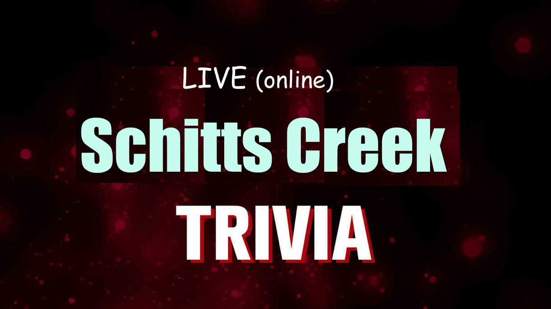 """Schitt's Creek"" Trivia via Zoom"