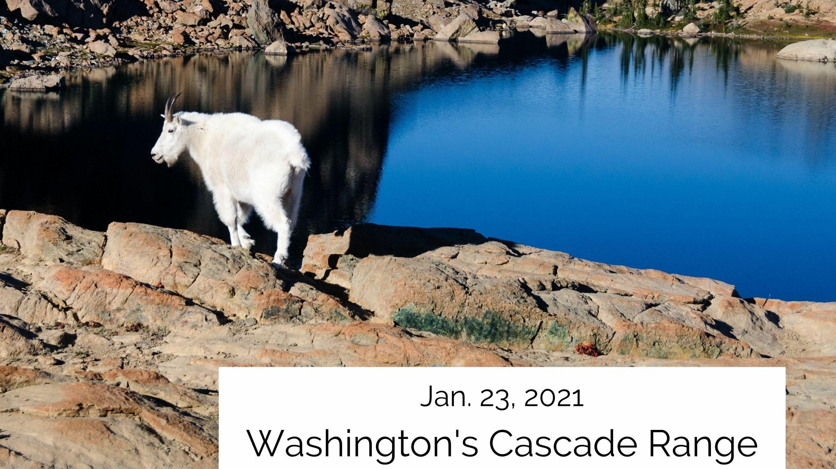 Virtual Visit: Washington's Wild Cascade Range - Online