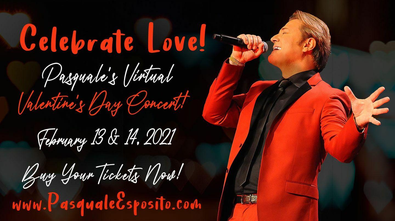 Celebrate Love - Pasquale Esposito's Valentine's Virtual Concert