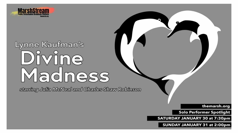 "Lynne Kaufman's ""Divine Madness"" - Online"