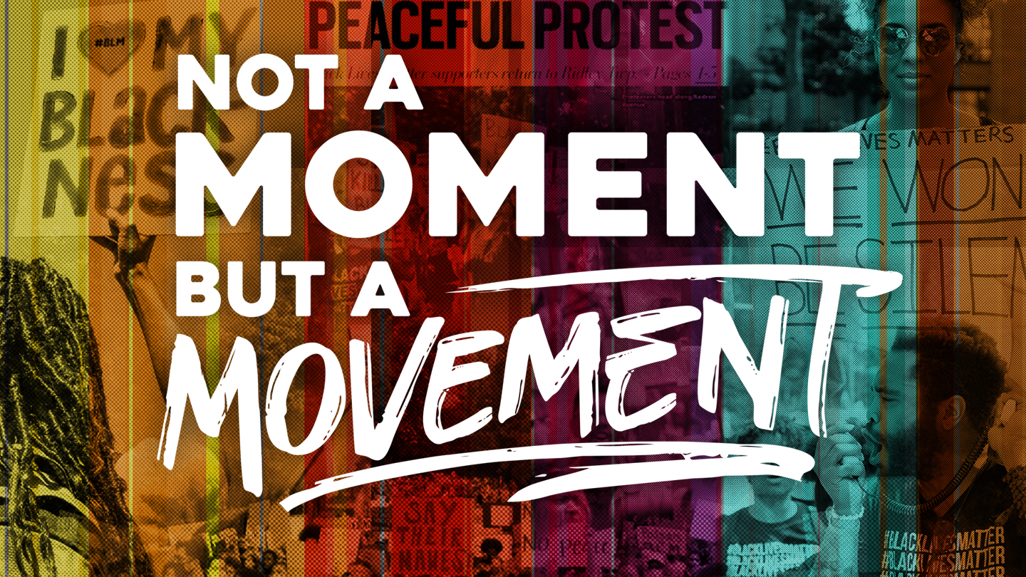 Not a Moment, But a Movement: