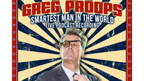 "Nowhere Comedy Club Presents Greg Proops: -""Smartest Man in the World"" Live Podcast Recording - Onli"