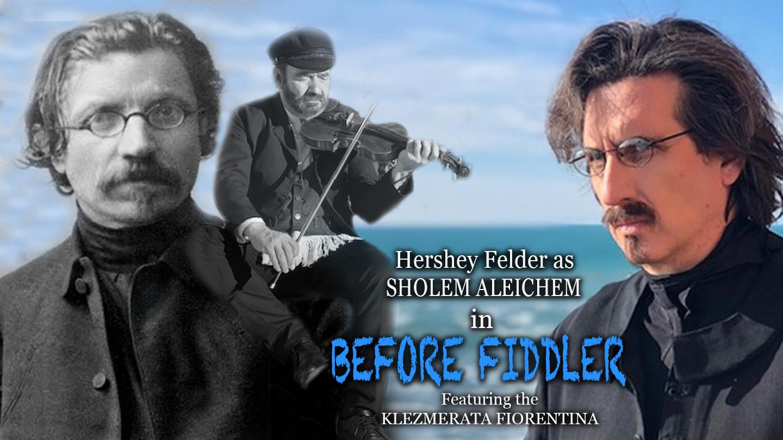 Hershey Felder as Sholem Aleichem in