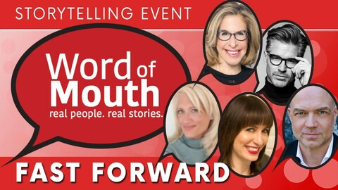 Word of Mouth Storytelling: Fast Forward - Online