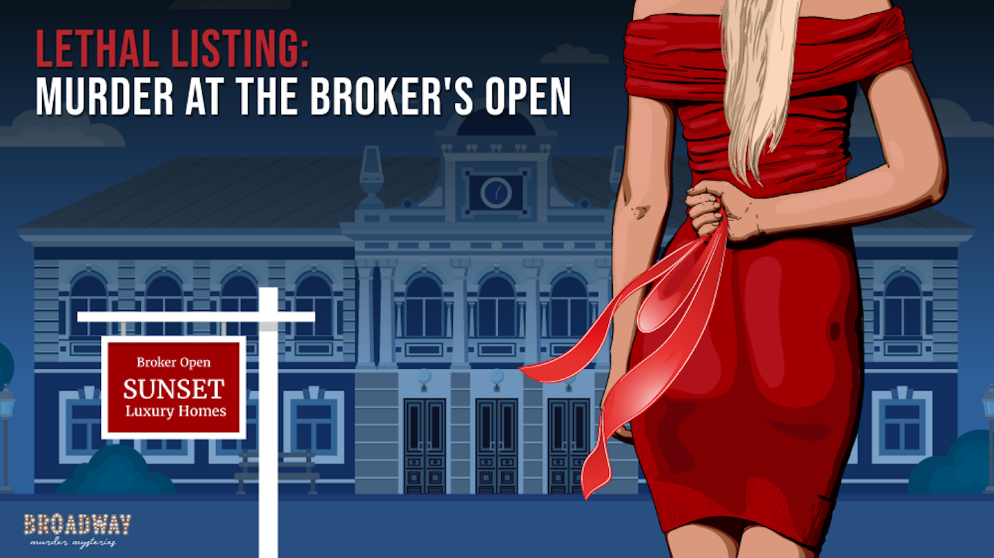 """""""Lethal Listing: Murder at the Broker's Open"""" - Virtual Murder Mystery Party Game"""