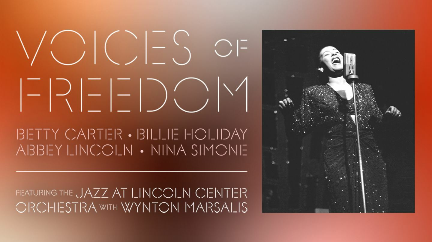 Jazz at Lincoln Center presents Voices of Freedom: Betty Carter, Billie Holiday, Abbey Lincoln, Nina Simone - Online