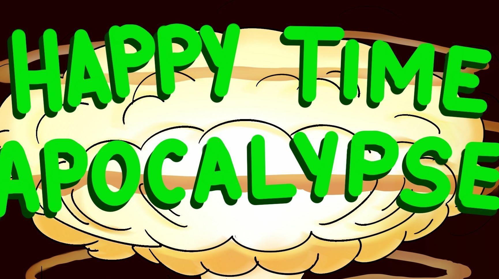 Happy Time Apocalypse - Online