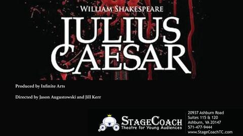 """Julius Caesar"" by Infinite Arts at StageCoach Theatre - Online"