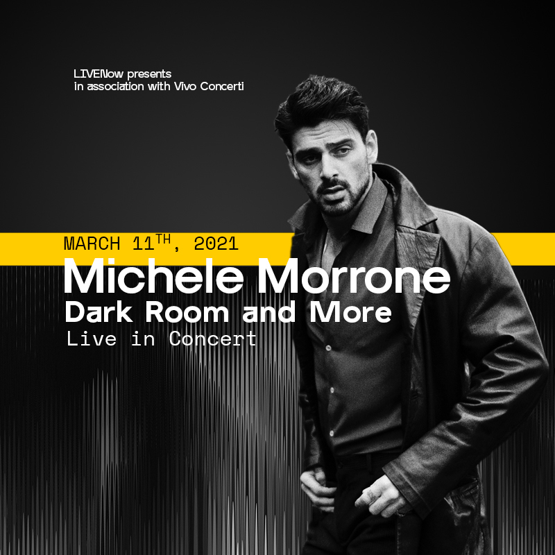 Michele Morrone Dark Room and More Live in Concert - Online