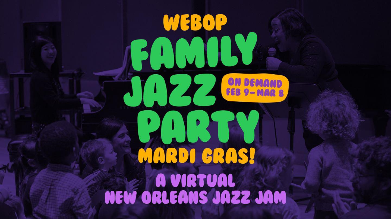 WeBop Family Jazz Party: Mardi Gras! - Online