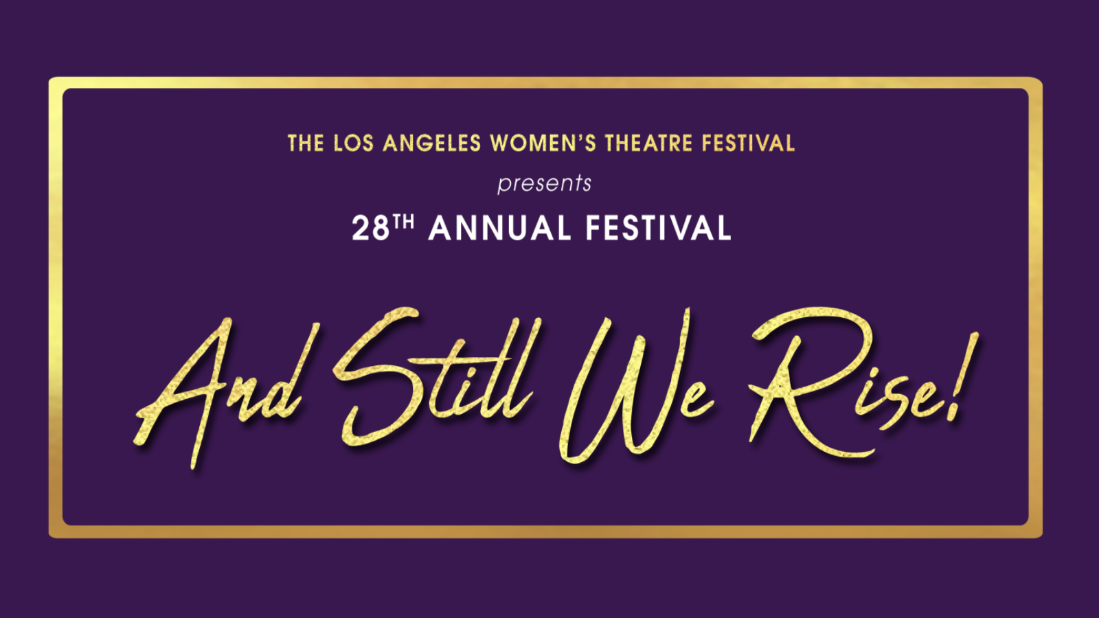 28th Annual Los Angeles Women's Theatre Festival: