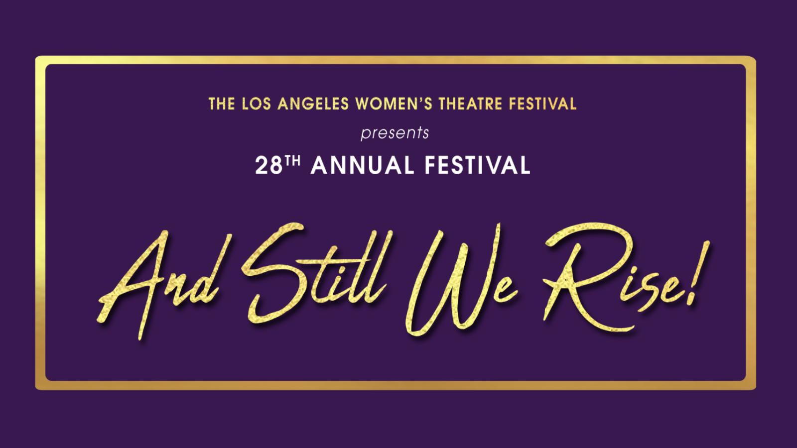 28th Annual Los Angeles Women's Theatre Festival: