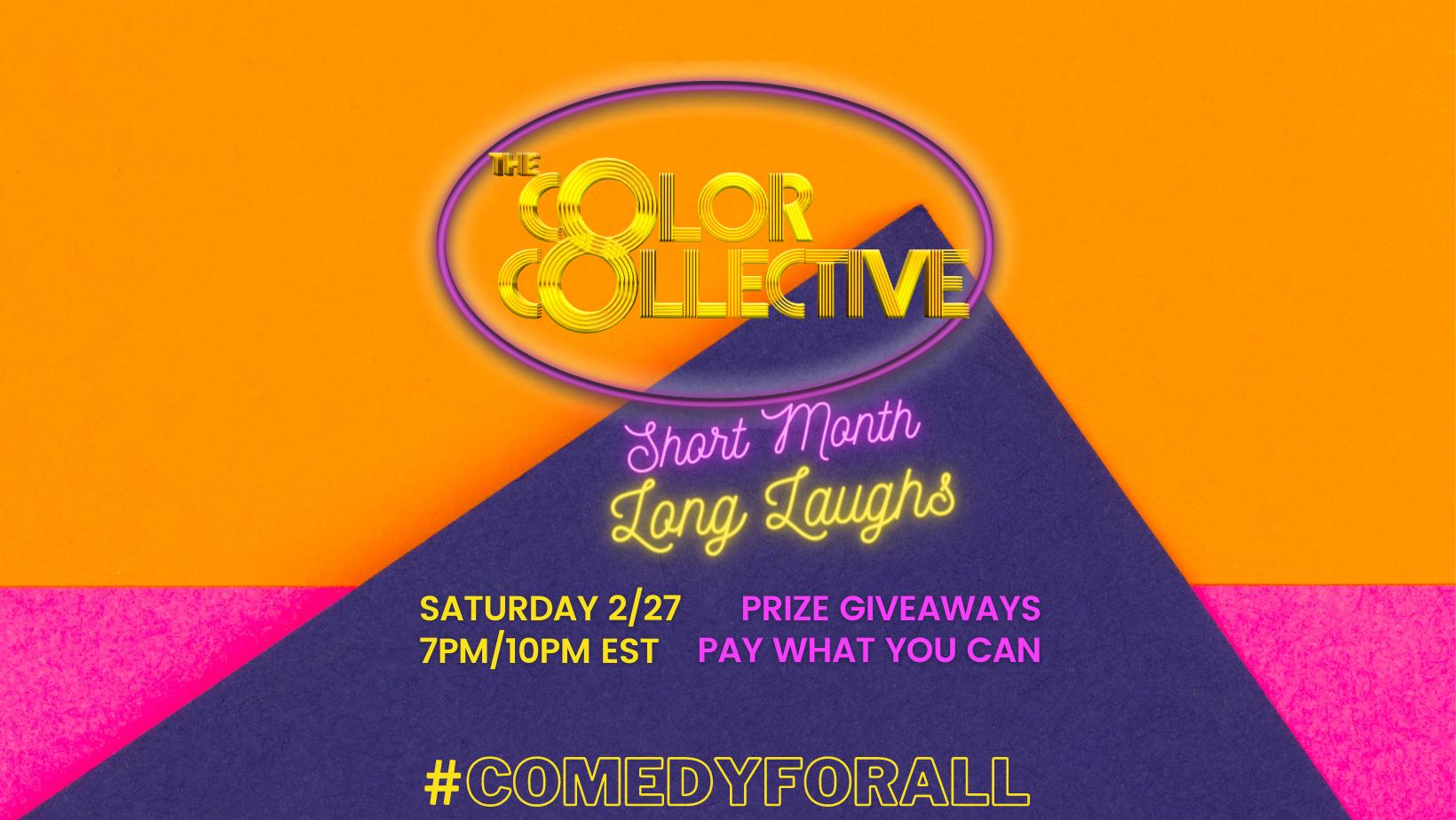 The Color Collective : Short Month, Long Laughs - Online