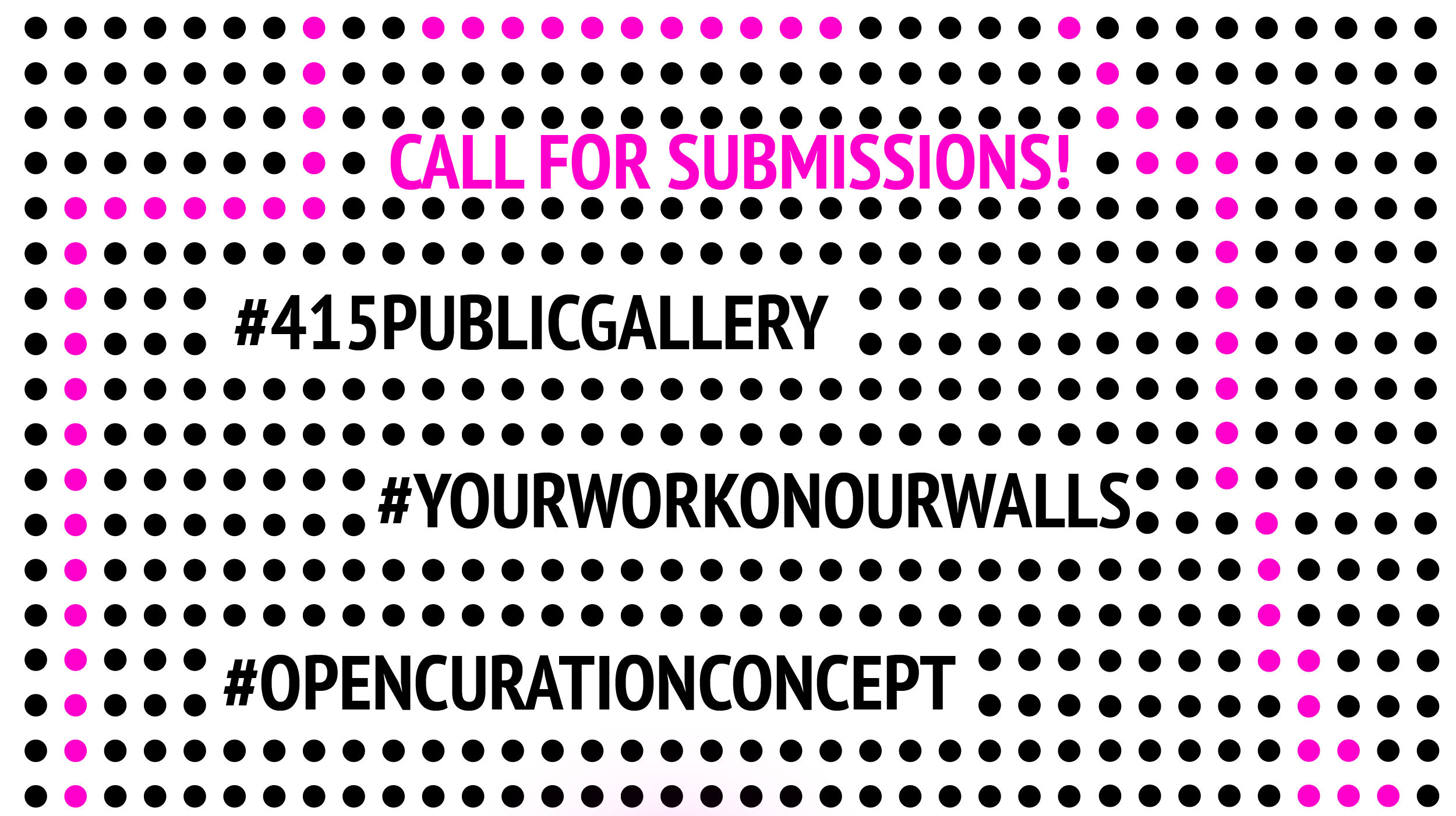 Virtual Opening Celebration: (415) Public Gallery, a crowdsourced art show